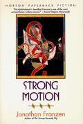 Strong Motion - Jonathan Franzen - Paperback - REPRINT