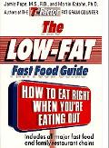 Low-Fat Fast Food Guide