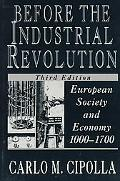 Before the Industrial Revolution European Society and Economy, 1000-1700