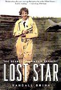 Lost Star The Search for Amelia Earhart