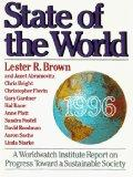 State of the World 1996: A Worldwatch Institute Report on Progress Toward a Sustainable Society