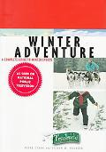 Winter Adventure A Complete Guide to Winter Sports