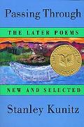 Passing Through The Later Poems New and Selected