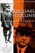 Michael Collins and Troubles The Struggle for Irish Freedom 1912-1922