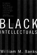 Black Intellectuals Race and Responsibility in American Life