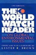 World Watch Reader on Global Environmental Issues