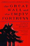 Great Wall and the Empty Fortress China's Search for Security
