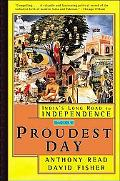Proudest Day India's Long Road to Independence