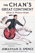 Chan's Great Continent China in Western Minds