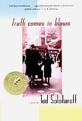 Truth Comes in Blows A Memoir