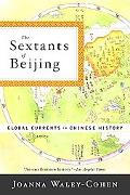 Sextants of Beijing Global Currents in Chinese History