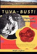 Tuva or Bust Richard Feynman's Last Journey