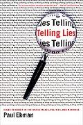 Telling Lies Clues to Deceit in the Marketplace, Politics, and Marriage