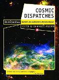 Cosmic Dispatches The New York Times Reports on Astronomy and Cosmology