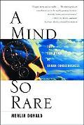 Mind So Rare The Evolution of Human Consciousness
