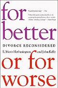 For Better or for Worse Divorce Reconsidered