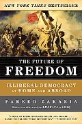 Future of Freedom Illiberal Democracy at Home and Abroad