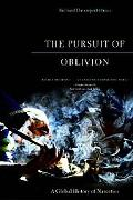 Pursuit of Oblivion A Global History of Narcotics
