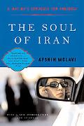 Soul of Iran A Nation's Journey to Freedom