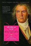Beethoven The Music and the Life
