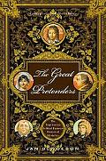 Great Pretenders The True Stories Behind Famous Historical Mysteries