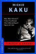 Einstein's Cosmos How Albert Einstein's Vision Transformed Our Understanding Of Space And Time