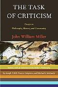 Task Of Criticism Essays On Philosophy, History, And Community
