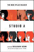 Studio A The Bob Dylan Reader
