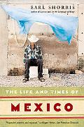 Life And Times of Mexico