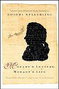 Mozart's Letters, Mozart's Life Selected Letters