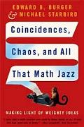 Coincidences, Chaos, And All That Math Jazz Making Light of Weighty Ideas