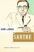 How to Read Sartre