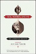 Teta, Mother, and Me Three Generations of Arab Women