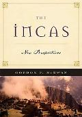 The Incas: New Perspectives