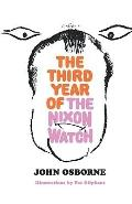 The Third Year of the Nixon Watch