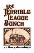 The Terrible Teague Bunch