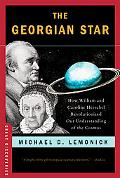 The Georgian Star: How William and Caroline Herschel Revolutionized Our Understanding of the...