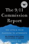 The 9/11 Commission Report: The Attack from Planning to Aftermath (Authorized Text, Shorter ...