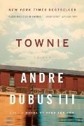 Townie : A Memoir