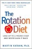 The Rotation Diet (Revised and Updated Edition)