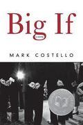 Big If: A Novel