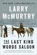 Last Kind Words Saloon : A Novel