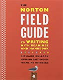 The Norton Field Guide to Writing with Readings and Handbook and
