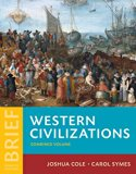 Western Civilizations: Their History & Their Culture (Brief Fourth Edition)  (Vol. Combined ...