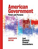 American Government: Power and Purpose (Full Fourteenth Edition)
