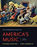 An Introduction to America's Music (Third Edition)
