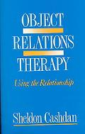 Object Relations Therapy Using the Relationship
