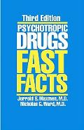 Psychotropic Drugs Fast Facts