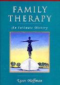 Family Therapy An Intimate History