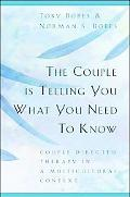 Couple Is Telling You What You Need To Know Couple-Directed Therapy In A Multicultural Context